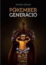 PÓKEMBER-GENERÁCIÓ - Ekönyv - KERTÉSZ SÁNDOR