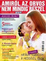 AMIRŐL AZ ORVOS NEM MINDIG BESZÉL 2018. MÁJUS - Ekönyv - KOSSUTH KIADÓ ZRT.