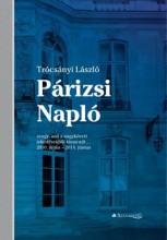 PÁRIZSI NAPLÓ - Ekönyv - TRÓCSÁNYI LÁSZLÓ