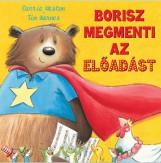 BORISZ MEGMENTI AZ ELŐADÁST - Ekönyv - WESTON, CARRIE - WARNES, TIM