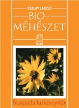BIOMÉHÉSZET - BIOGAZDA KISKÖNYVTÁR - - Ekönyv - SZALAY LÁSZLÓ