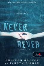 NEVER NEVER - SOHA, DE SOHA 3. - Ekönyv - HOOVER, COLLLEEN - FISHER, TARRYN