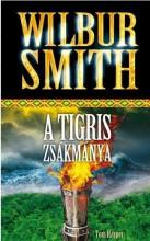 A TIGRIS ZSÁKMÁNYA - Ekönyv - SMITH, WILBUR