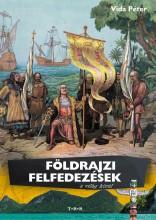 FÖLDRAJZI FELFEDEZÉSEK A VILÁG KÖRÜL - Ekönyv - TÓTH KÖNYVKERESKEDÉS ÉS KIADÓ KFT.