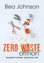 ZERO WASTE OTTHON - Ekönyv - JOHNSON, BEA