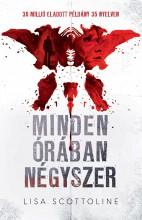 MINDEN ÓRÁBAN NÉGYSZER - Ekönyv - SCOTTOLINE, LISA
