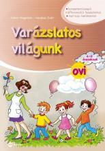 VARÁZSLATOS VILÁGUNK OVI - 4-6 ÉVESEKNEK (MATRICÁS MELLÉKLETTEL) - Ekönyv - DOHAR MAGDOLNA, KEREKES JUDIT
