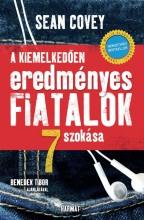 A KIEMELKEDŐEN EREDMÉNYES FIATALOK 7 SZOKÁSA - ÚJ  BORÍTÓ - Ekönyv - COVEY, SEAN