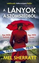 A LÁNYOK A SZOMSZÉDBÓL - Ekönyv - SHERRATT, MEL
