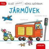 JÁRMŰVEK - ELSŐ ABLAKOS KÉPES SZÓTÁRAM - Ebook - SCOLAR KIADÓ ÉS SZOLGÁLTATÓ KFT.