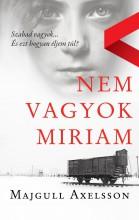 Nem vagyok Miriam - Ekönyv - Majgull Axelsson