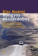 Rongyos ékszerdoboz. Utazások keleten - Ebook - Kiss Noémi