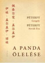 A PANDA ÖLELÉSE - Ekönyv - PÉTERFY GERGELY & PÉTERFY-NOVÁK ÉVA