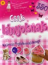CSAK LÁNYOKNAK - MATRICÁS FOGLALKOZTATÓKÖNYV - Ekönyv - ALEXANDRA KIADÓ