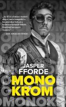 MONOKRÓM - Ekönyv - FFORDE, JASPER