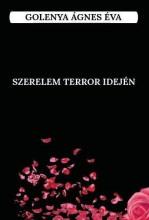 SZERELEM TERROR IDEJÉN - Ekönyv - GOLENYA ÁGNES ÉVA