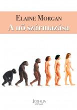 A NŐ SZÁRMAZÁSA - Ekönyv - MORGAN, ELAINE