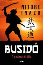 BUSIDO - A SZAMURÁJ ÚTJA - Ekönyv - NITOBE INAZO