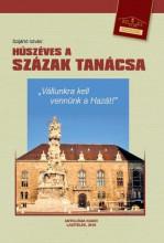 HÚSZÉVES A SZÁZAK TANÁCSA - Ekönyv - DR. SZIJÁRTÓ ISTVÁN