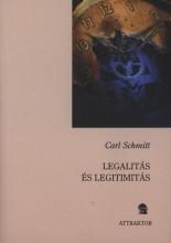 LEGALITÁS ÉS LEGITIMITÁS - Ekönyv - SCHMITT, CARL