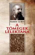 A TÖMEGEK LÉLEKTANA - Ebook - LE BON, GUSTAVE