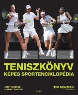 TENISZKÖNYV - KÉPES SPORTENCIKLOPÉDIA - Ekönyv - PARSONS, JOHN - WANCKE, HENRY