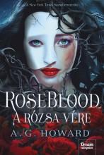 ROSEBLOOD - A RÓZSA VÉRE - Ekönyv - HOWARD, A.G.
