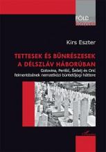 TETTESEK ÉS BŰNRÉSZESEK A DÉLSZLÁV HÁBORÚBAN - Ekönyv - KIRS ESZTER