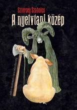 A NYELVTANI KÖZÉP - Ekönyv - SZTERCEY SZABOLCS