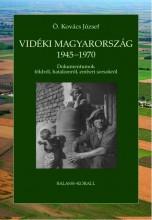 VIDÉKI MAGYARORSZÁG 1945-1970 - ÜKH 2015 - Ekönyv - Ö. KOVÁCS JÓZSEF