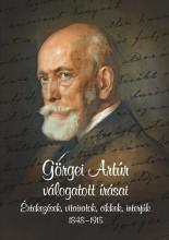 GÖRGEI ARTÚR VÁLOGATOTT ÍRÁSAI - ÉRTEKEZÉSEK, VITAIRATOK, CIKKEK, INTERJÚK - Ekönyv - HERMANN RÓBERT
