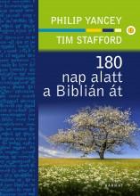 180 NAP ALATT A BIBLIÁN ÁT - Ekönyv - YANCEY, PHILIP-STAFFORD, TIM