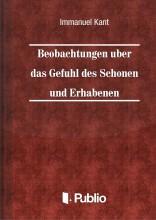 Beobachtungen über das Gefühl des Schönen und Erhabenen - Ekönyv - Immanuel Kant