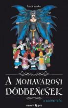A MOHAVÁROSI DÖBBENCSEK - Ekönyv - LÁSZLÓ SÁNDOR