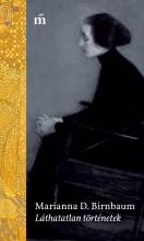 Láthatatlan történetek - Ekönyv - Marianna D. Birnbaum