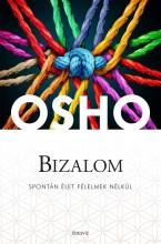 BIZALOM - SPONTÁN ÉLET FÉLELMEK NÉLKÜL - Ekönyv - OSHO