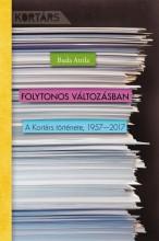 FOLYTONOS VÁLTOZÁSBAN - A KORTÁRS TÖRTÉNETE, 1957-2017 - Ekönyv - BUDA ATTILA