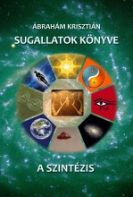 SUGALLATOK KÖNYVE - A SZINZÉZIS - Ekönyv - ÁBRAHÁM KRISZTIÁN