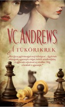 A TÜKÖRIKREK - Ebook - ANDREWS, V.C.