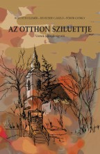 AZ OTTHON SZILUETTJE - Ekönyv - BÓDI TÓTH ELEMÉR – DEVECSERY LÁSZLÓ – PŐ