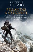 PILLANTÁS A CSÚCSRÓL - Ekönyv - HILLARY, EDMUND SIR