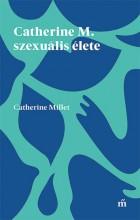 CATHERINE M. SZEXUÁLIS ÉLETE - Ekönyv - MILLET, CATHERINE
