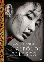 THAIFÖLDI FELESÉG - Ekönyv - SÁNDOR ANIKÓ