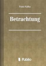Betrachtung - Ekönyv - Franz Kafka