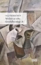 AMIKOR AZ ESTE ÉJSZAKÁBA MEGY ÁT - Ekönyv - HEIKKONEN, OLLI