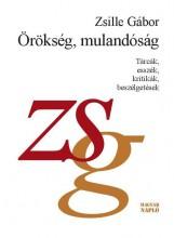ÖRÖKSÉG, MULANDÓSÁG - Ekönyv - ZSILLE GÁBOR