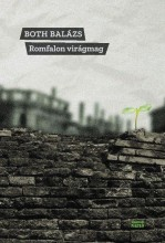 ROMFALON VIRÁGMAG - Ebook - BOTH BALÁZS