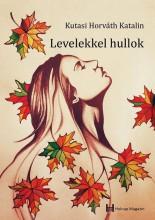 LEVELEKKEL HULLOK - Ekönyv - KUTASI HORVÁTH KATALIN