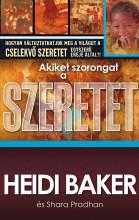 AKIKET SZORONGAT A SZERETET - Ekönyv - BAKER, HEIDI - PRADHAN, SHARA