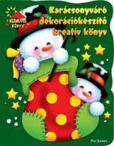 KARÁCSONYVÁRÓ DEKORÁCIÓKÉSZÍTŐ KREATÍV KÖNYV - Ekönyv - NAVNEET